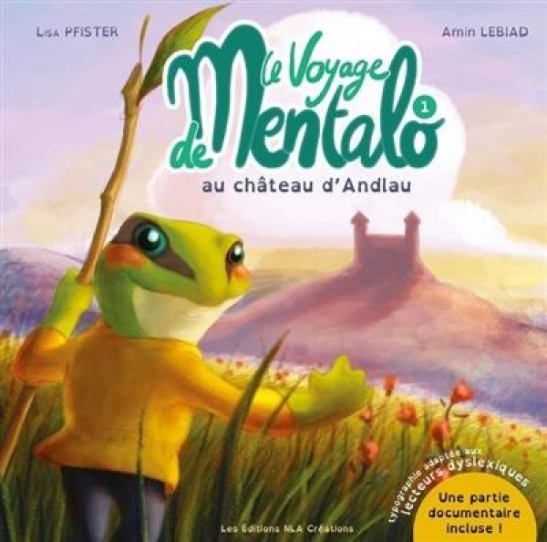Le voyage de Mentalo au château d'Andlau - Pfister , Lebiad