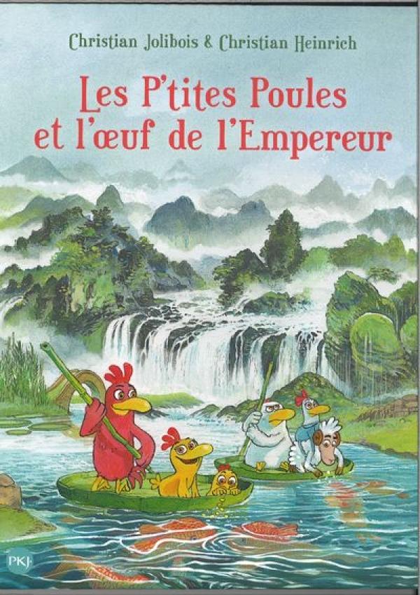 Les p'tites poules et l'oeuf de l'empereur