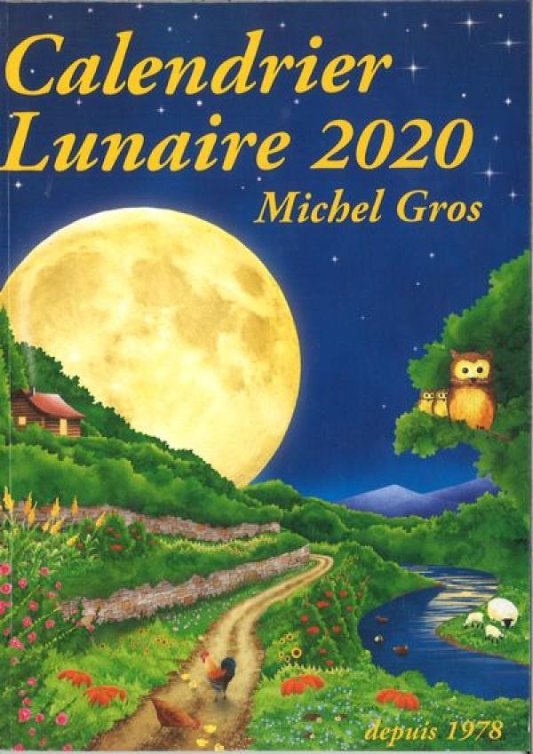 calendrier lunaire 2020 - Michel Gros
