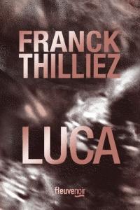 Luca - Thilliez franck