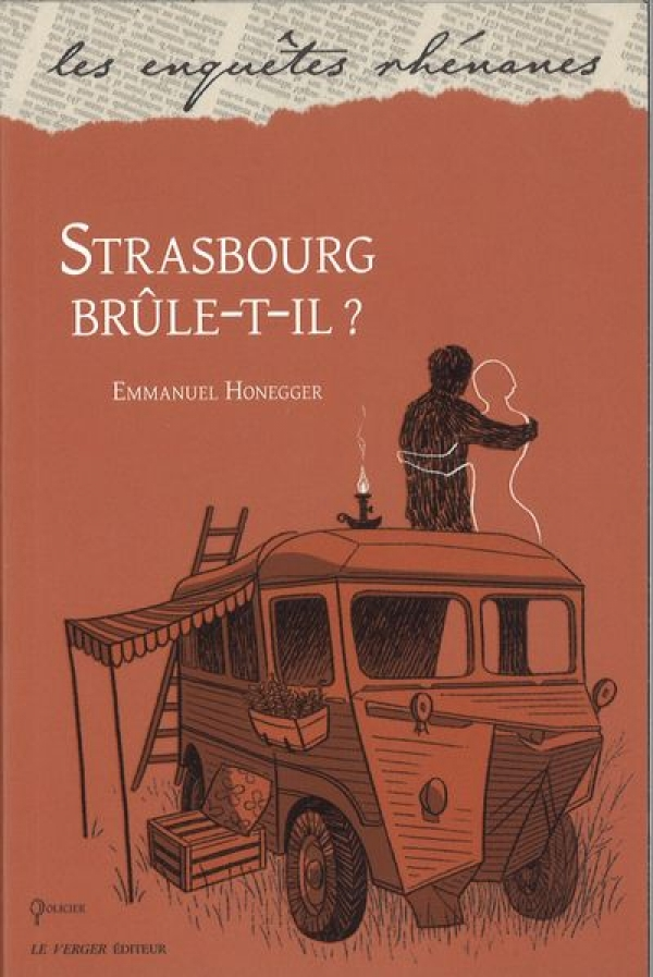 Strasbourg brûle-t-il ? de Honegger Emmanuel