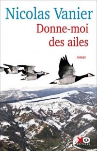 Donne moi des ailes - Nicolas Vanier
